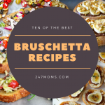 10 of the Best Bruschetta Recipes
