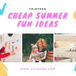 13 Cheap Summer Fun Ideas