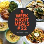 5 Easy Weeknight Meals #22