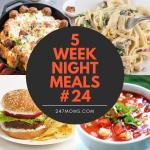 5 Easy Weeknight Meals #24