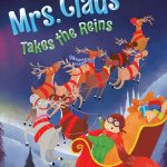 WIN – Mrs. Claus Takes the Reins by Sue Fliess ~ Christmas In July