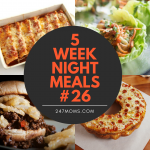 5 Easy Weeknight Meals #26