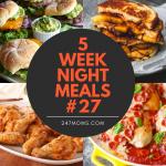 5 Easy Weeknight Meals #27