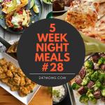 5 Easy Weeknight Meals #28