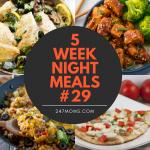 5 Easy Weeknight Meals #29