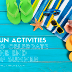 9 Fun Activities to Celebrate the End of Summer