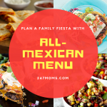 Plan a Family Fiesta with All-Mexican Menu