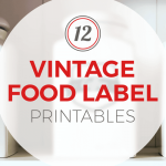 12 Vintage Food Label Printables