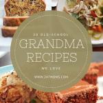 20 Old-School Grandma Recipes We Love