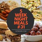 5 Easy Weeknight Meals #31