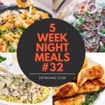 5 Easy Weeknight Meals #32