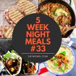 5 Easy Weeknight Meals #33