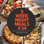 5 Easy Weeknight Meals #34