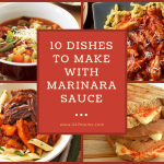 10 Dishes to Make with Marinara Sauce
