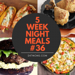 5 Easy Weeknight Meals #36