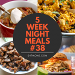 5 Easy Weeknight Meals #38