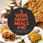 5 Easy Weeknight Meals #40