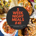 5 Easy Weeknight Meals #41
