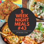 5 Easy Weeknight Meals #43