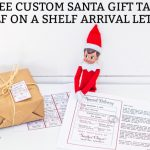 FREE Custom Santa Gift Tags and Elf on a Shelf Arrival Letter Printables
