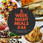 5 Easy Weeknight Meals #44