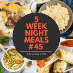 5 Easy Weeknight Meals #45
