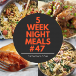 5 Easy Weeknight Meals #47
