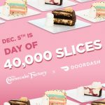 FREE 40,000 Slices of Cheesecake at The Cheesecake Factory