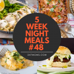 5 Easy Weeknight Meals #48