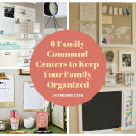 6 Family Command Centers to Keep Your Family Organized
