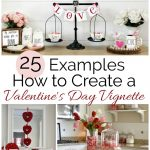Tips for Creating a Valentine's Day Vignette