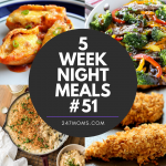5 Easy Weeknight Meals #51