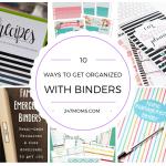 10 Ways to Get Organized with Binders